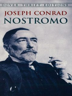 Nostromo by Joseph Conrad  A gripping tale of capitalist exploitation and rebellion, set amid the mist-shrouded mountains of a fictional South American republic, employs flashbacks and glimpses of the future to depict the lure of silver and its effects on men. Conrad's deep moral consciousness and masterful narrative technique are at their best in this, one of his greatest works. #classiclit #doverthrift #classiclit #doverthrift