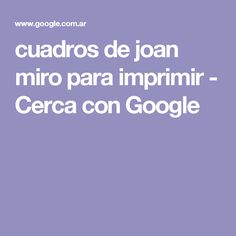 cuadros de joan miro para imprimir - Cerca con Google