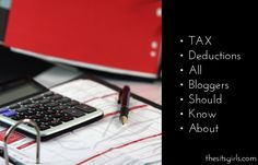 Tax Deductions for Bloggers - What You Need to Know