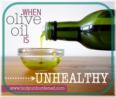 Olive oil is extremely healthy when used properly. When used improperly, it does more harm than good. Health, diet and nutrition.