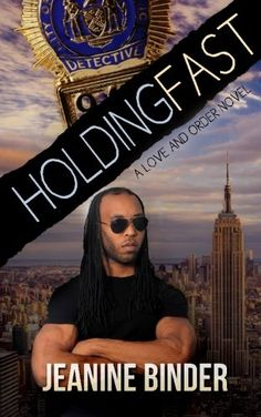 Introducing Holding Fast A Love and Order Novel. Buy Your Books Here and follow us for more updates!