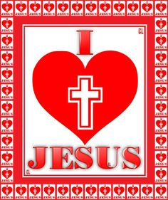 We love You Jesus.