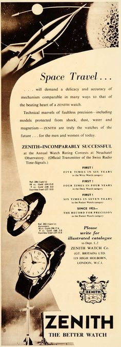 This is an original 1956 print ad for Zenith Watches, winners of the Annual Watch Rating Contests at Neuchatel Observatory. Old Watches, Modern Watches, Antique Watches, Fine Watches, Luxury Watches, Vintage Watches, Watches For Men, Islam Beliefs, Islam Religion