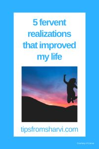#ad 5 fervent realizations that improved my life (Full disclosure on my blog) #lifepurpose #lifegoals