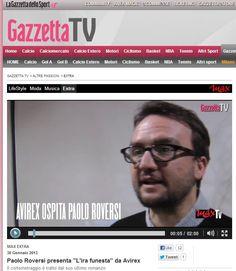 La storia vera del Gaggina: video intervista per Max e Gazzetta.it  #irafunesta