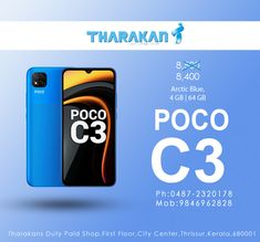 Pococ3 Arctic Blue ,4Gb 64Gb available@Tharakan Duty paid Shop Buy now!!! Old price : 8500/- Offer price : 8400/- CALL:0487 2320178,9846962828 Tharakans Duty Paid Shop, First Floor,City Center,Tcr Ph:0487-2320178 Mob:9846962828 #poco #pococ3 #pococ3articblue #pococ34gb64gb #mobilesthrissur #PocoPhones Mobile Phone Sale, Best Mobile Phone, Arctic, Floor, City, Blue, Shopping, Pavement, Boden
