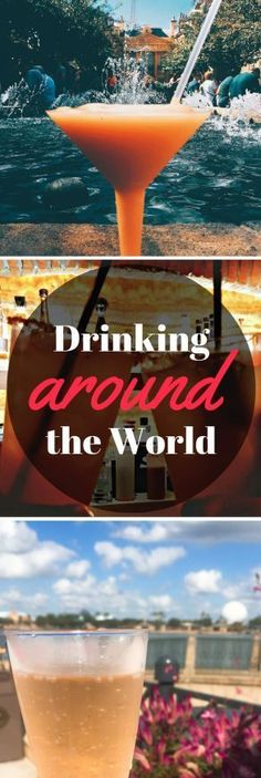 Drinking around the world at Epcot: here are a few locations you shouldn't miss! Walt Disney World   Food and Wine Festival   Epcot Center   Disney World