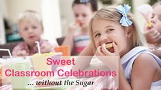 Sweet Classroom Celebrations without the Sugar - #BackToSchool, #KidsHealth, #SchoolLife http://www.dotcomwomen.com/food/sweet-classroom-celebrations-without-the-sugar/23931/