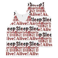 Sleep Deprived But Still Alive in FireandBrimstone All-Over Print Tank Top