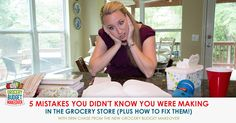 5 Mistakes You Don't Know You're Making in the Grocery Store {Free Download!} | 5DollarDinners.com