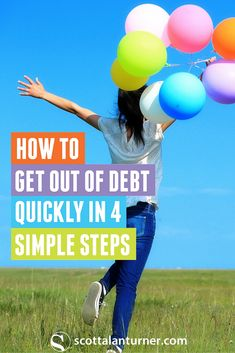 Oh yeah! This will be me. Get out of debt FAST in 4 simple steps.