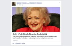 Shitty Trend: Fake News Stories On Facebook – Can We Complain?  #BettyWhite #Facebook #Flo #hoax #blog #CanWeComplain