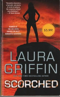 Scorched by Laura Griffin (2014, Paperback)