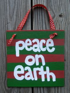 """Peace on Earth Hand Painted Holiday Sign - 8"""" x 8"""""""