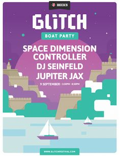Glitch Festival Boat Party with Space Dimension Controller, DJ Seinfeld and Jupiter Jax: Last year, Maltese newbie 'Glitch' won over the…