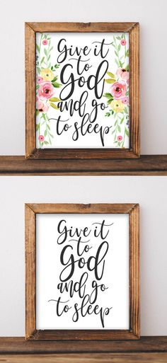 Printable Wall Art, Give it to God and go to sleep, Bedroom decor printable, floral home decor, rustic farmhouse nursery decor, inspirational decor, kids bedroom wall art