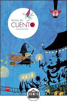 Versos de CUENTO de Carmen Gil ✿ Libros infantiles y juveniles - (De 0 a 3 años) ✿