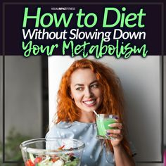 Dieting is a difficult process for most people. One of the worst parts about dieting, however, is that it can lead to your metabolism slowing down which means weight loss becomes even more difficult. If you are trying to lose weight or maintain a healthy weight and want to learn how to diet without slowing your metabolism then read on!