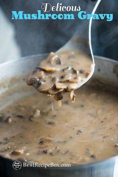 Delicious Mushroom Gravy