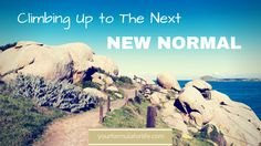 Feeling out of sorts?  Maybe you are learning your new normal.  #levelup #newnormal