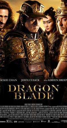 Dragon Blade on DVD December 2015 starring Jackie Chan, John Cusack, Adrien Brody, Sharni Vinson. When corrupt Roman leader Tiberius (Adrien Brody) arrives with a giant army to claim the Silk Road, Huo An (Jackie Chan) and his group of Adrien Brody, 2015 Movies, Hd Movies, Movie Tv, Movies Free, Movies Online, Latest Movies, Action Movies To Watch, Action Film