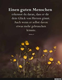 You can recognize a good person by that Funny pictures, Einen guten Menschen erkennst du daran. Truth Quotes, Words Quotes, Best Quotes, Life Quotes, Sayings, Commen Sense, Les Chakras, German Quotes, German Words