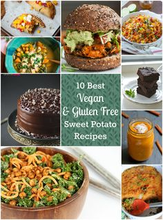 The 10 Best Vegan & Gluten Free Sweet Potato Recipes - Healthy mains, desserts, salads, and more!