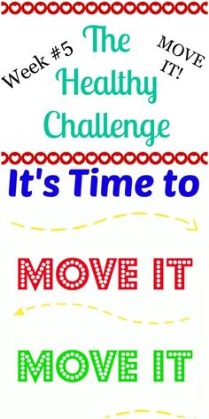 Join us for the Healthy Challenge #5 - Move it - repin for later