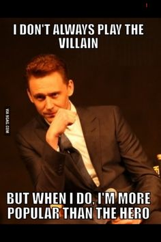 Funny pictures about Tom Hiddleston The Villain. Oh, and cool pics about Tom Hiddleston The Villain. Also, Tom Hiddleston The Villain photos. Tom Hiddleston Loki, Loki Thor, Loki Laufeyson, Thomas William Hiddleston, Tom Hiddleston Movies, Tom Hiddleston Quotes, Avengers Memes, Marvel Memes, Marvel Avengers
