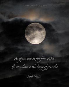 Pablo Neruda quotation, moon photo quote, 8 x 10 inches sky, print with… Sun Moon Stars, Moon Moon, Moon Art, Luna Moon, Dark Moon, Pablo Neruda, Beautiful Moon, Beautiful Words, Beautiful Pictures