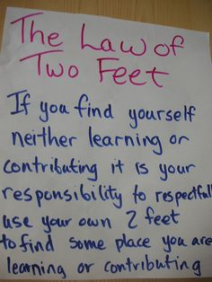 applies to Open Space technology & process as well as UnConferences, the law of two feet