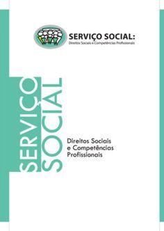 Livro completo    cfess - serviço social -direitos sociais e competências profissionais  (2009) by Rosane Domingues-Serviço Social- UNIP via slideshare