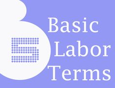 5 of the very basics of labor.  A little education goes a long way in your labor room. Pregnancy Labor, Pregnancy Workout, Labor Nurse, Medical Terminology, Pregnant Mom, First Time Moms, Child Development, Baby Love, Breastfeeding