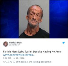 60 Times Florida Man Did Something So Crazy We Had To Read The Headings Twice Stupid Funny Memes, Funny Relatable Memes, Haha Funny, Funny Posts, Hilarious, Siri Funny, X Men Funny, Funny Stuff, Random Stuff