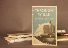 Through by Rail Train Coptic Bound Notebook Sketchbook Journal Scrapbook Guestbook. $28.00, via Etsy.