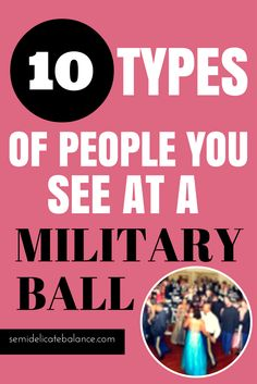10 Types of People You See at a Military Ball, funny, lol