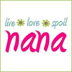 live love spoil...I love being a grandma!!
