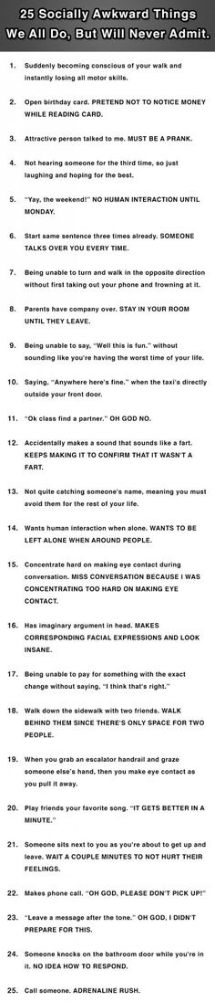 25 Socially Awkward Things We All Do, But Will Never Admit. - We usually don't post these type of things, but this is gold. 25 Socially Awkward Things We All Do, But Will Never Admit. Funny Quotes, Funny Memes, Hilarious, Haha, Lol So True, Describe Me, Totally Me, Story Of My Life, Just For Laughs