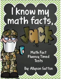 I Know My Math Facts Jack! Addition, Subtraction, Multiplication Timed Fact Fluency Tests