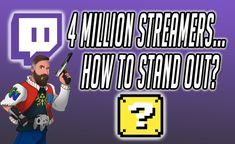 How To Stand Out On In a Crowd Of 4 Million What Have You Done, Getting To Know You, Told You So, Let It Be, Nintendo News, Streamers, Small Groups, Comebacks, Crowd