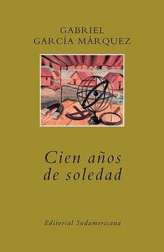 Cien años de soledad, de Gabriel García Márquez http://www.librosyliteratura.es/100-anos-de-soledad.html