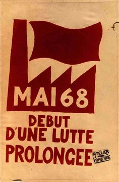 Mai 68 debut d'une lutte prolongee - May 1968 events in France - Wikipedia Protest Posters, Political Posters, Protest Art, Marie Curie, Paris In May, Revolution Poster, French Revolution, Art Parisien, Banksy