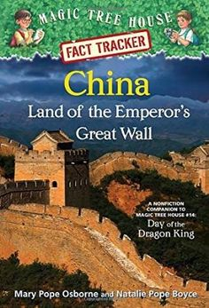 [=*[PDF] Books*=] China: Land of the Emperor's Great Wall: A Nonfiction Companion to Magic Tree House Day of the Dragon King (Magic Tree House Fact Tracker By - Mary Pope Osborne World History Book, Ancient World History, History Books, Dragon King, Magic Treehouse, Thinking Day, Ancient China, Chapter Books, Emperor