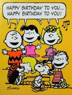 """ from Charlie Brown, Snoopy, & the Whole Peanuts Gang! Happy Birthday To You, Happy Birthday Quotes, Happy Birthday Images, Happy Birthday Greetings, Birthday Messages, Birthday Pictures, Snoopy Birthday Images, Peanuts Happy Birthday, Grandma Birthday"