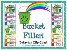 BUCKET FILLER! THEMED BEHAVIOR CLIP CHART - TeachersPayTeachers.com