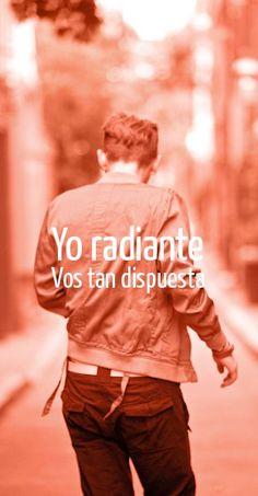 #babasonicos #frase yo radiante vos tan dispuesta