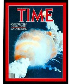 """I actually witnessed this in real life. seems like yesterday. My Grandfather said """"you have just witnesses history"""". The Space Shuttle Challenger explosion on the cover of Time magazine (February Challenger 1986, Challenger Explosion, Space Shuttle Challenger, Challenger Space, Time Magazine, Magazine Covers, People Magazine, Modern History, 1980s"""