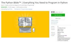 Coupon Udemy - The Python Bible™ | Everything You Need to Program in Python ($10 Only) - Course Discounts & Free