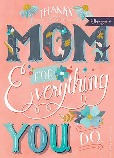 by Kelly Angelovic #kindredArtCollective #Mom #GreetingCard #Illustration #Lettering #Card #Love