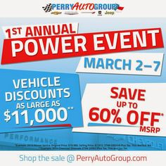 1st Annual Power Event at Perry Auto Group!